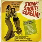 Stomp! Shout! Scream!
