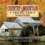 Country Mountain Tributes: The Eagles