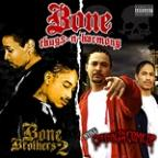 Still Creepin On Ah Come Up / Bone Brothers 2 (2 For 1: Special Edition)