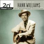 20th Century Masters - The Millennium Collection: The Best of Hank Williams