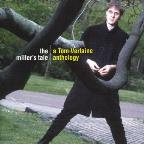 Miller's Tale: A Tom Verlaine Anthology