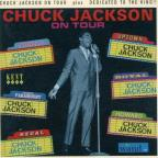 Chuck Jackson on Tour/Dedicated to the King!!