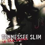 Tennessee Slim Is The Bomb