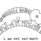 I Am Not Wal-mart