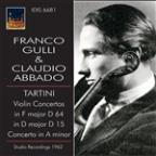 Tartini: Violin Concerto in F major, D 64; Violin Concerto in D major, D 15; Concerto in A minor