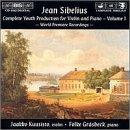 Sibelius: Complete Youth Production for Violin and Piano, Volume 1
