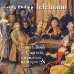 Telemann: Fourth Book of Quartets