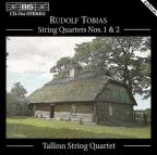 Tobias: String Quartets 1 & 2
