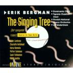 Bergman: The Singing Tree - Opera In 2