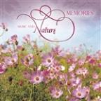 Music And Nature - Memories
