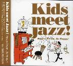 Kids Meet Jazz-Be Smile Be Happy