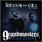 DJ Muggs vs. Gza The Genius: Grandmasters-Remix Album