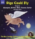 Pigs Could Fly: Songs by Skempton, Britten, Bliss, Tavener, Rutter