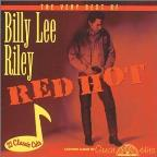 Red Hot: The Best of Billy Lee Riley
