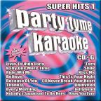Party Tyme Karaoke: Super Hits, Vol. 1