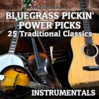 Bluegrass Power Picks: 25 Traditional Classics