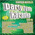 Party Tyme Karaoke: Super Hits, Vol. 2