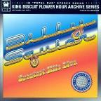 King Biscuit Flower Hour Presents Greatest Hits Live