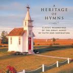 Heritage of Hymns: Classical Recordings of the Great Songs of Faith and Inspiration