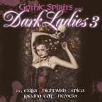 Gothic Spirits: Dark Ladies, Vol. 3