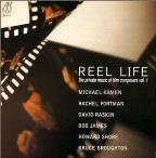 Reel Life - The Private Music Of Film Composers Vol 1