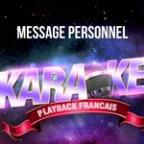 Message Personnel (Version Karaoké Playback) [rendu Célèbre Par Michel Berger] - Single