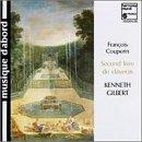 Couperin: Second livre de clavecin / Kenneth Gilbert