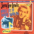 Whole Lotta Shakin' Goin On: The Very Best of Jerry Lee Lewis