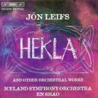 Jon Leifs: Hekla and other orchestral works