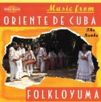 Music From The Oriente De Cuba: The Rumba