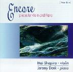 Encore - Pieces for Violin and Piano / Shapira, Denk