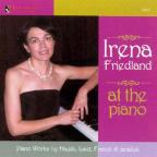 Irena Friedland at the Piano