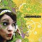 Drug Buddies: A Tribute To The Lemonheads / Variou