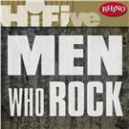 Rhino Hi-Five: Men Who Rock