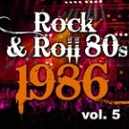 Rock & Roll 80s 1986 - Vol.5
