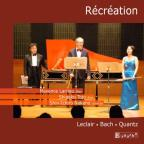 Recreation: Leclair, Bach, Quantz
