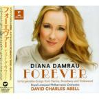 Forever: Unforgettable Songs from Vienna, Broadway and Hollywood