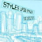 Styles Apon Styles: Hip Hop From The Underground