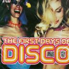 First Days Of Disco