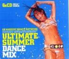Ultimate Summer Dance Mix