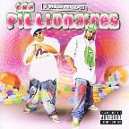 Mac Dre and J-Diggs Present Pillionaires