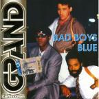 Grand Collection:Bad Boys Blue