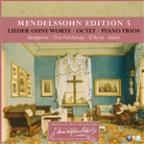 Mendelssohn Edition Volume 5 - Keyboard & Chamber Music