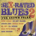 Sex - Rated Blues for Grown Folks, Vol. 2