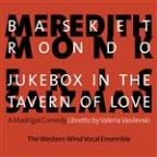 Basket Rondo & Jukebox In Tavern Of Love