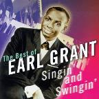 Singin' &amp; Swingin': The Best of Earl Grant