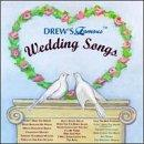 Drew's Famous Wedding Songs