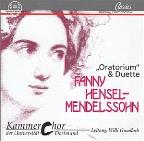 Fanny Hensel-Mendelssohn: Oratorium and Duets