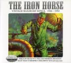 Iron Horse: Vintage Railway Songs 1926-1952