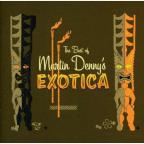 Best Of Martin Dennys Exotica